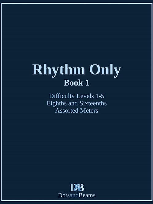 Rhythm Only - Book 1 (E-Book Copy)