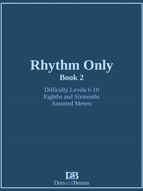 Rhythm Only - Book 2 (Print Copy)