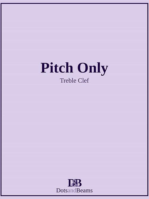 Pitch Only - Treble Clef (E-Book Copy)