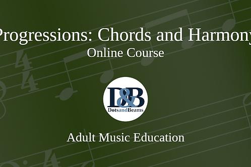 Progressions: Chords and Harmony