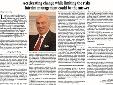 Accelerating change while limiting the risks: interim management could be the answer.