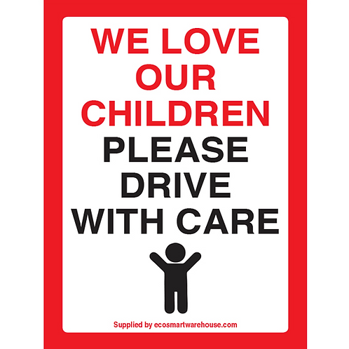 Drive with Care Sign A3