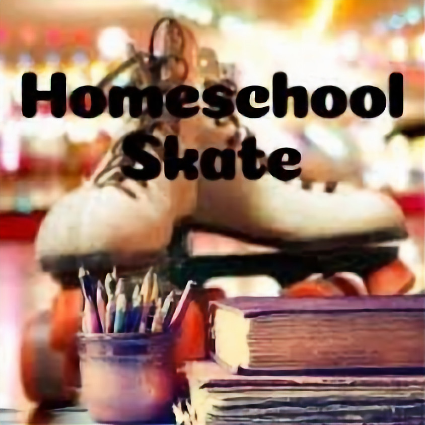 Homeschool Skate 2pm-4pm