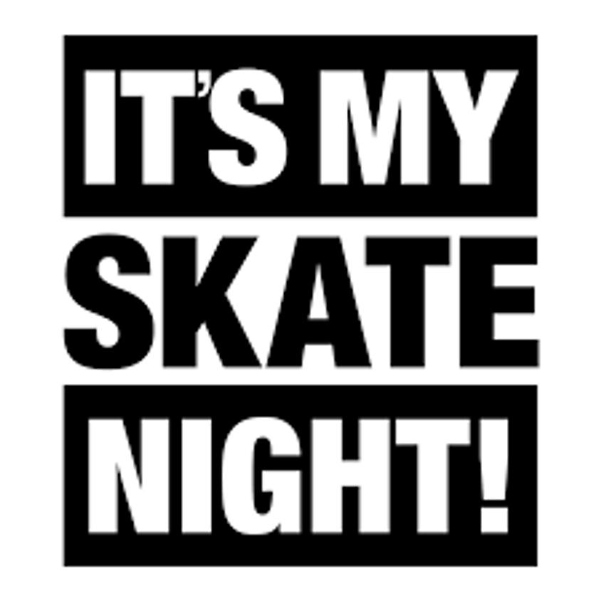 Saturday Evening     Skate 6pm-8pm