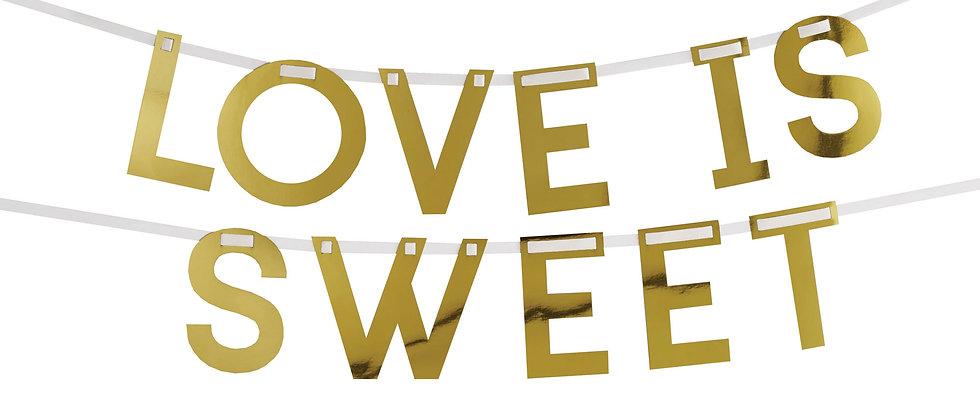 Gold Love Is Sweet Candy Buffet Garland