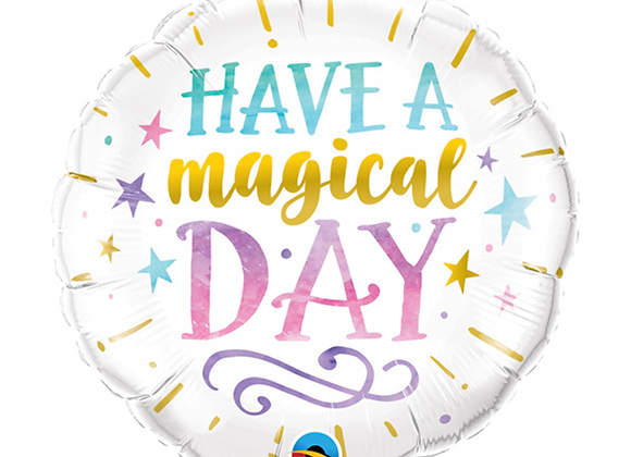"Have A Magical Day Round Foil 18"" Foil Balloon"