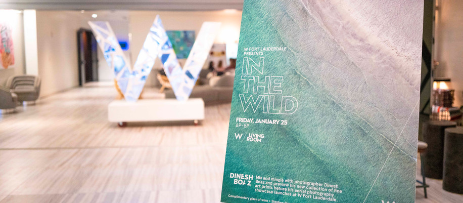 'In The Wild' @  W Fort Lauderdale