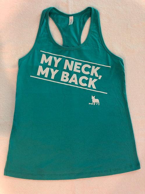 My Neck, My Back Tank