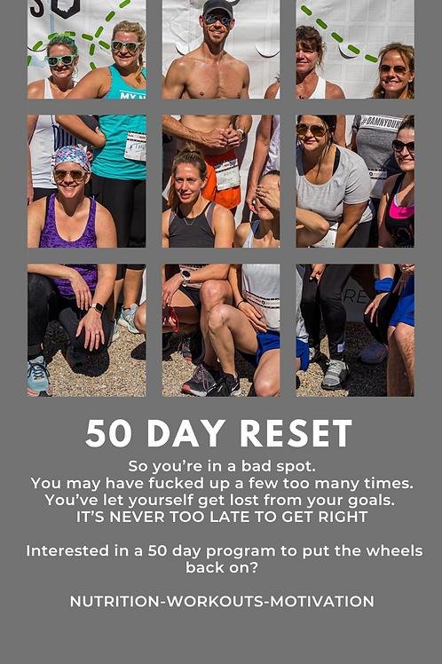 50 Day Reset