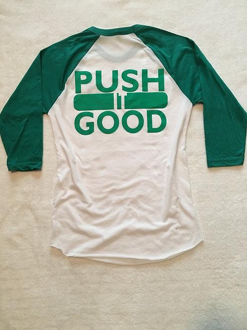 Push It Good 3/4 Sleeve Baseball Tee