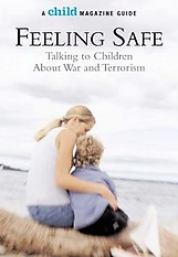 The book Feeling Safe: Talking to Children about War and Terrorism Miriam Arond