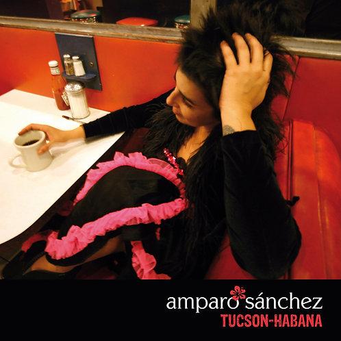 Tucson-Habana - Amparo Sánchez
