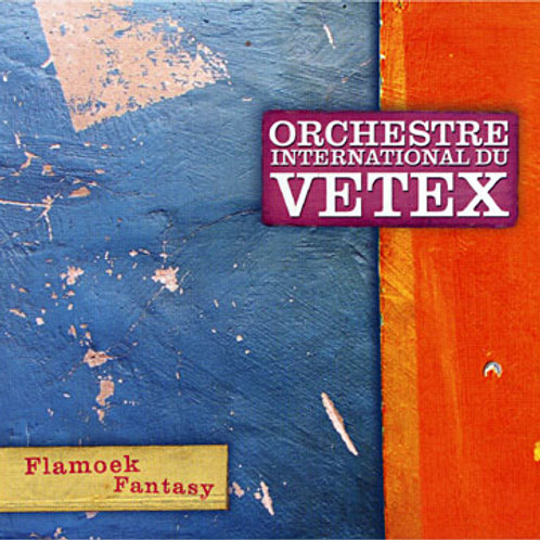 Flamoek Fantasy - Orchestre International Du Vetex