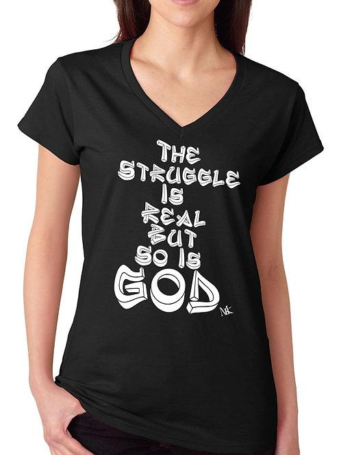 Struggle Is Real, So Is God Women's V