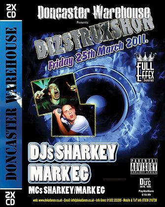 Dizstruxshon - DJ Sharkey & Mark EG - 25/03/11