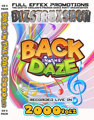 Back in the Daze 2000. Vol2