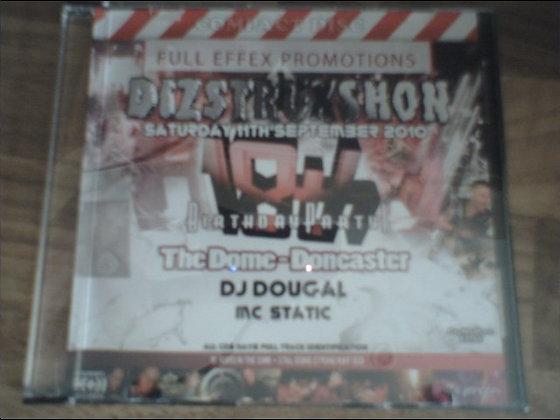 Dougal & Static - Dizstruxshon 18th Birthday