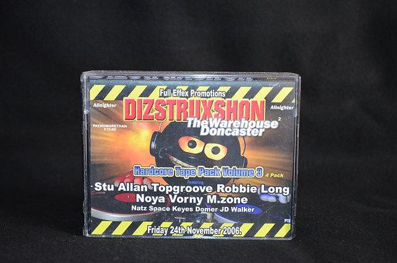 Dizstruxshon - 24th November 2006 [4 Pack]