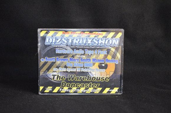 Dizstruxshon - 27th April 2007 [4 Pack]