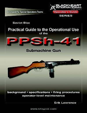 PPSH-41 Operation Guide