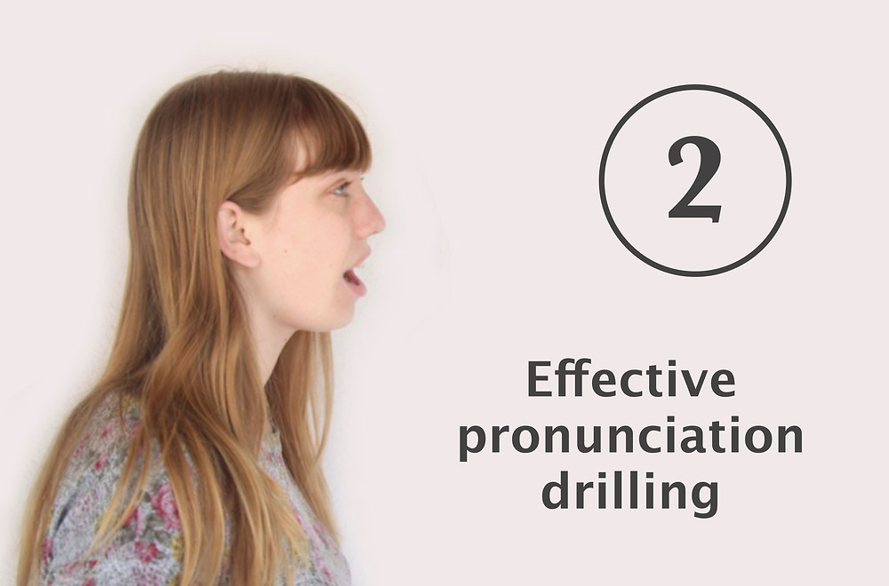 Teaching pronunciation, how to drill effectively, Trinity CertTESOL, Trinity CertPT