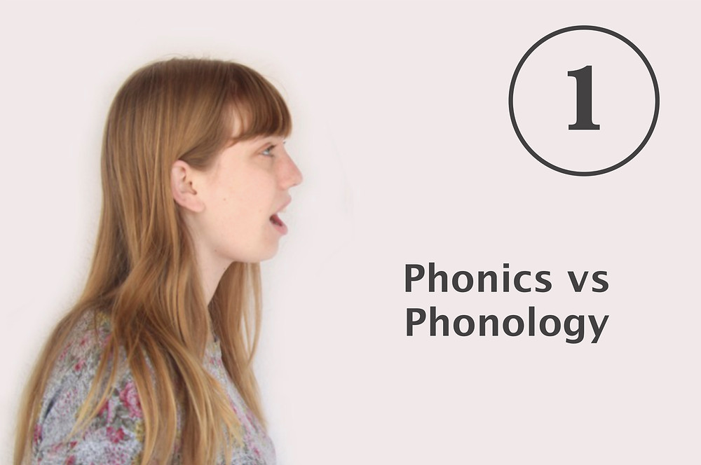 How to teach pronunciation, What is the difference between phonics and phonology?