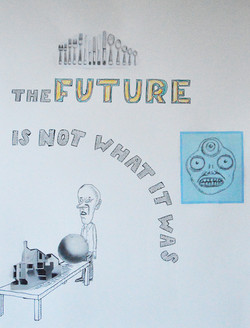 The Future Is Not What It Was