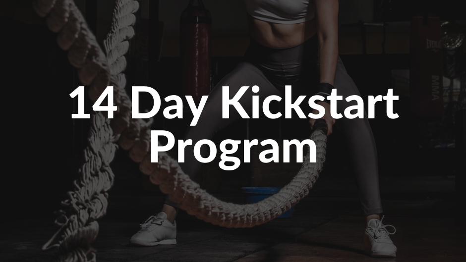 14 Day Kickstart Program