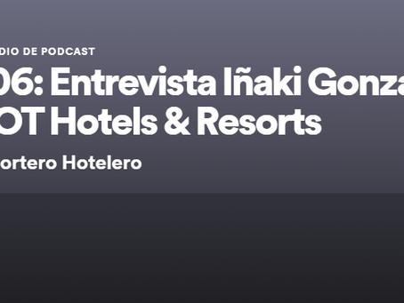 Entrevista a Iñaki Gonzalez, CEO de DOT Hotels & Resorts