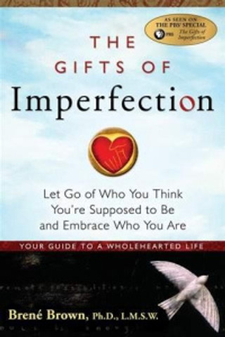 a - gifts of imperfection