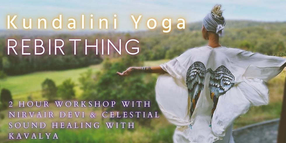 2 hour Kundalini Yoga Rebirthing & Sound Healing Journey Oct 24th