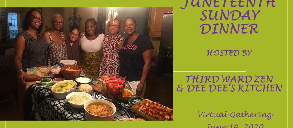 A Virtual Juneteenth Sunday Dinner