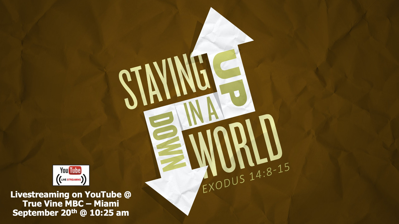 Staying Up In A Down World - Exodus 14:8-15