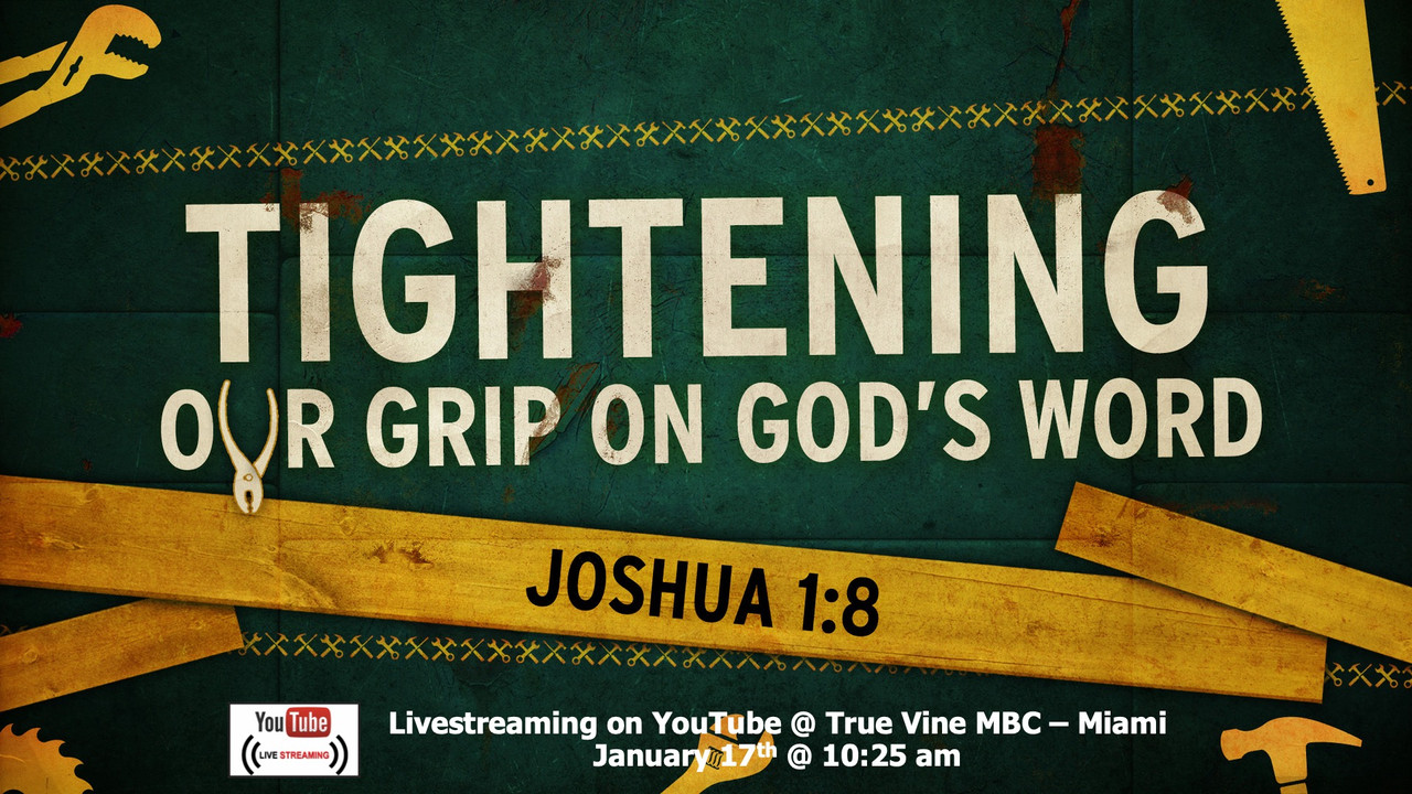 Tightening Our Grip On God's Word - Joshua 1:8