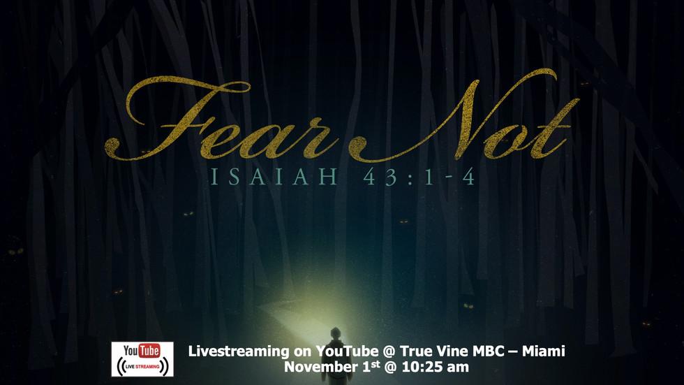 Fear Not - Isaiah 43:1-4