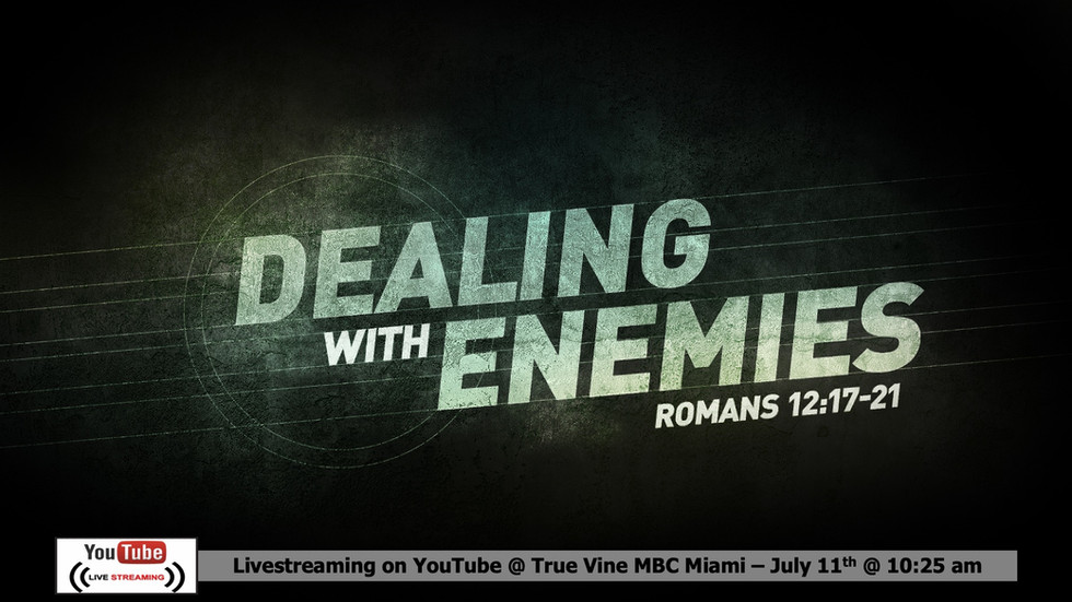 Dealing with Enemies - Romans 12:17-21 (edited).mp4