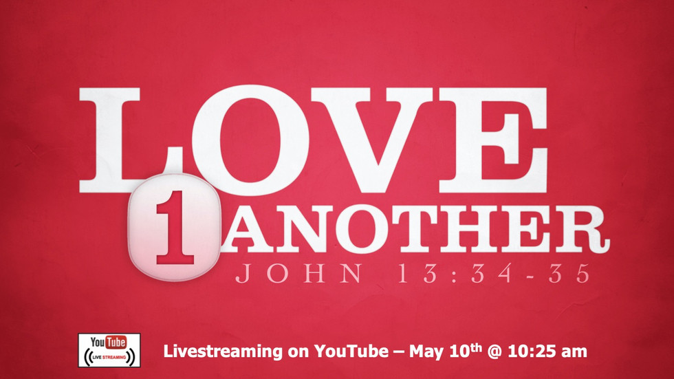 Love 1 Another - John 13 34-35 (edited).