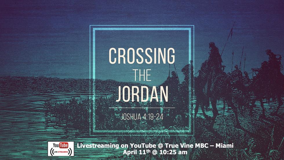 Crossing The Jordan - Joshua 4:19-24