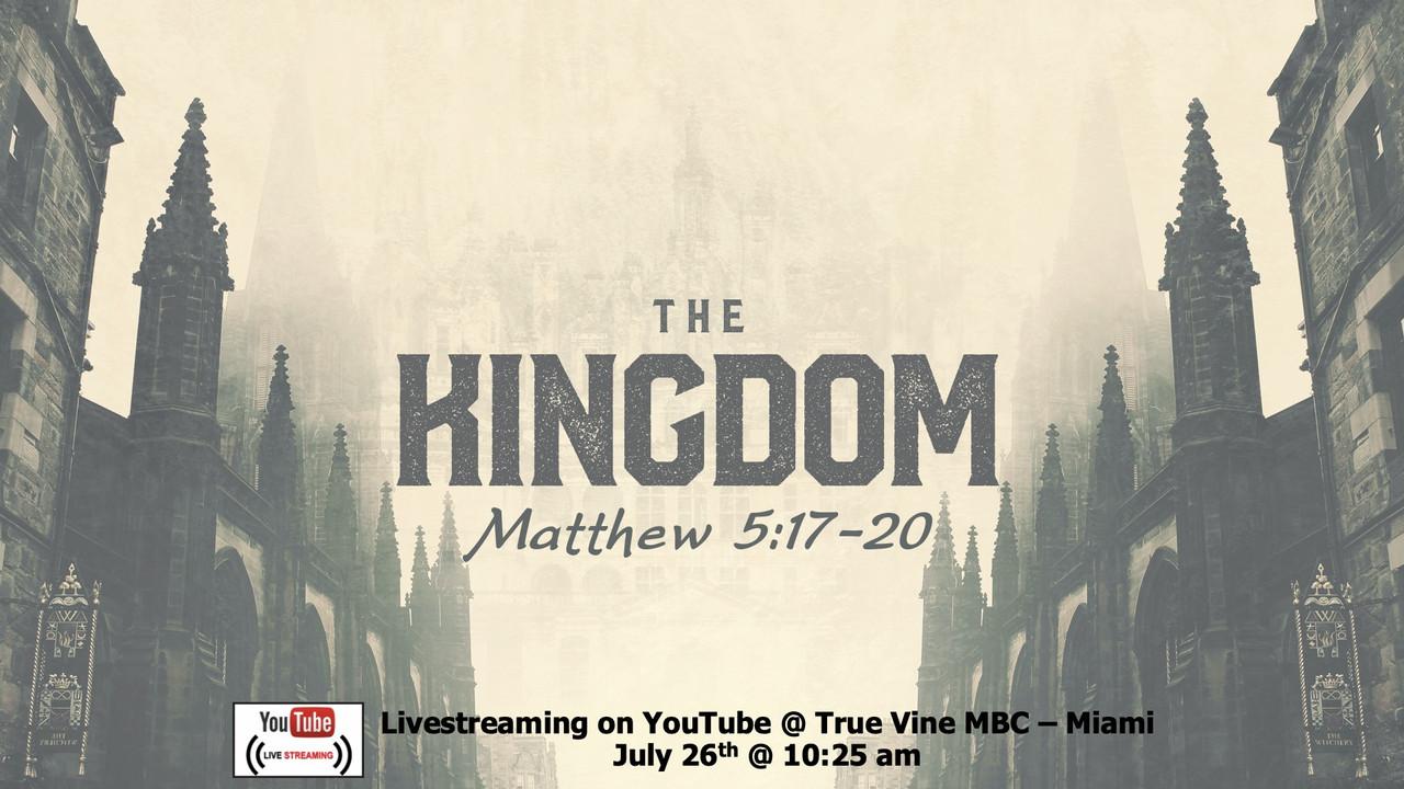 The Kingdom - Matthew 5:17-20