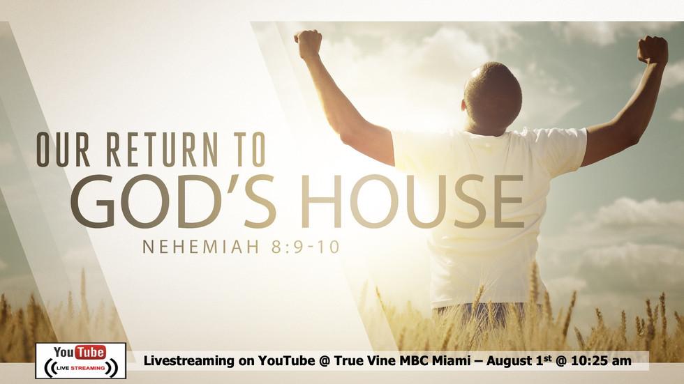 Our Return to God's House - Nehemiah 8:9-10