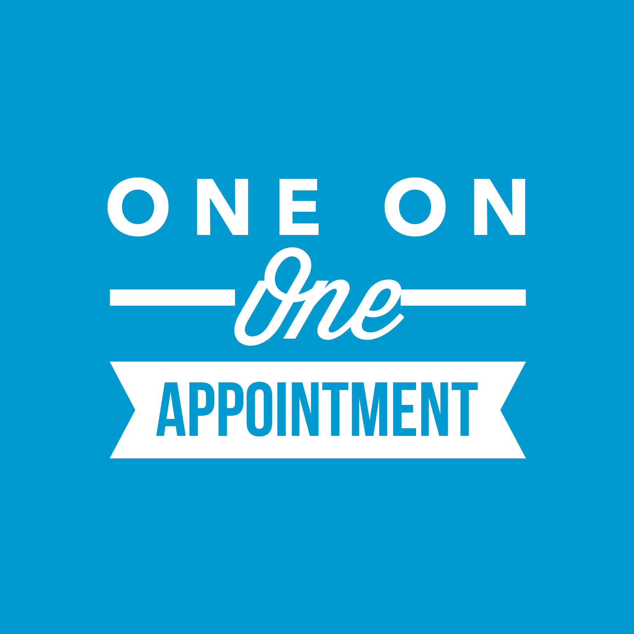 One on One Appointment