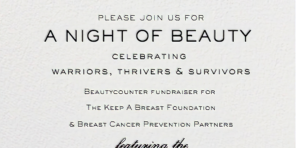A Night of Beauty Celebrating Breast Cancer Warriors, Thrivers & Survivors