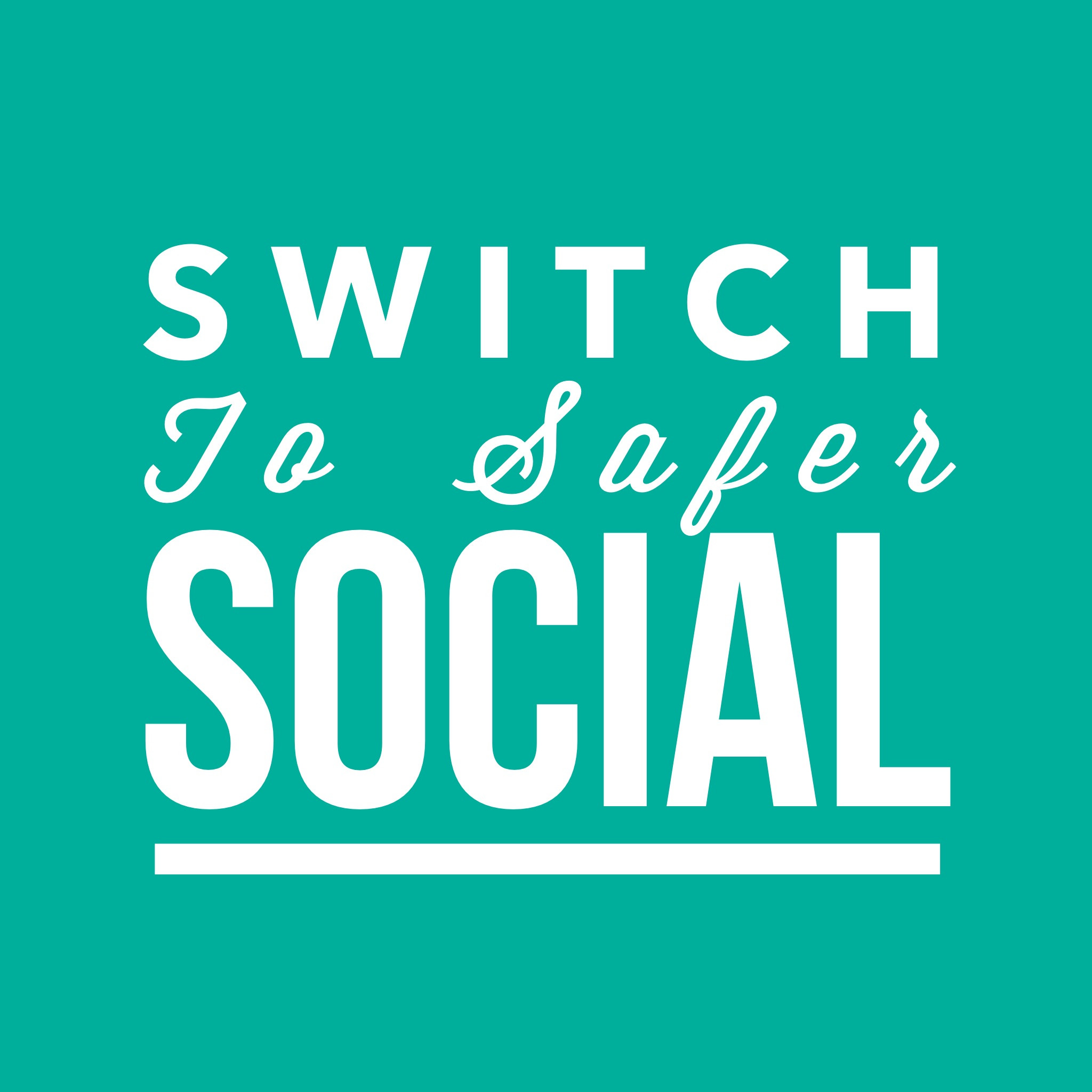 Switch To Safer Social