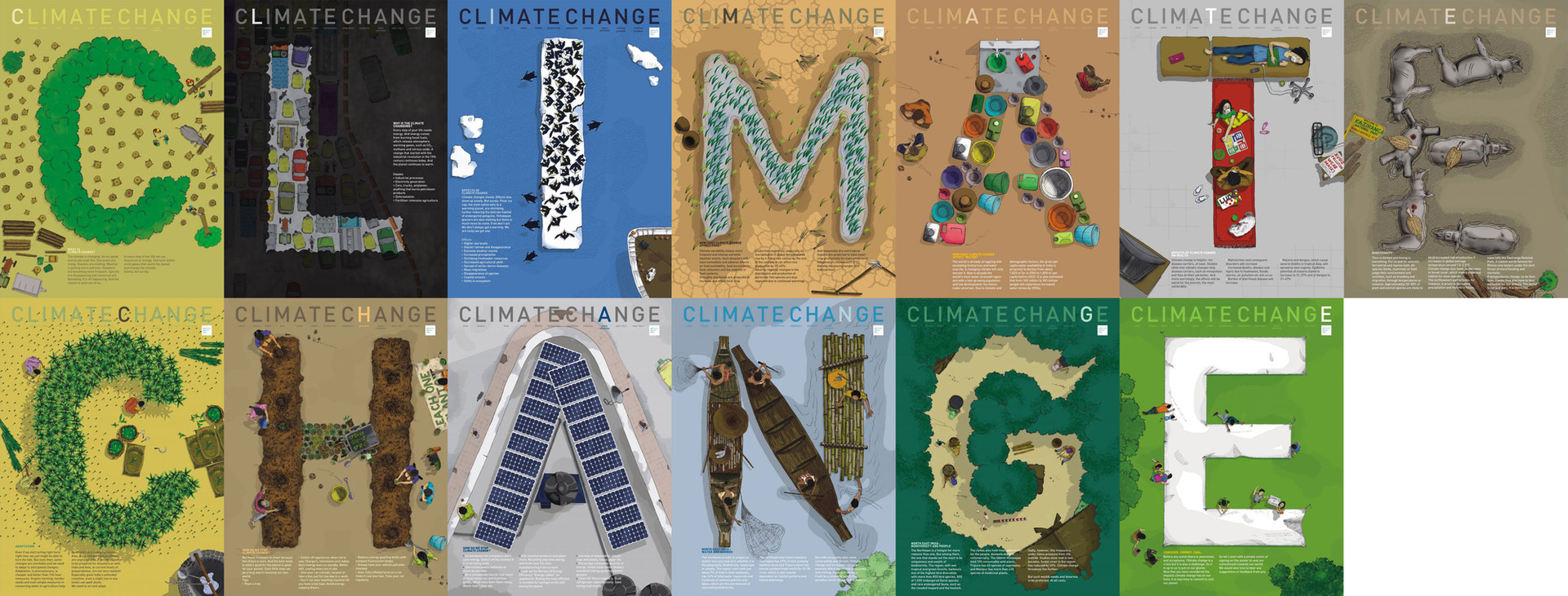 CMS's brief was to highlight some key topics on climate change in the form of illustrated posters. What they had in mind was 4 to 5 posters but we instead proposed a series of 13 posters, each poster containing an alphabet from 'climate change' on a size of 3x4 feet. When all the posters would come together on display, they would read 'climate change' from afar. This was at a macro level.