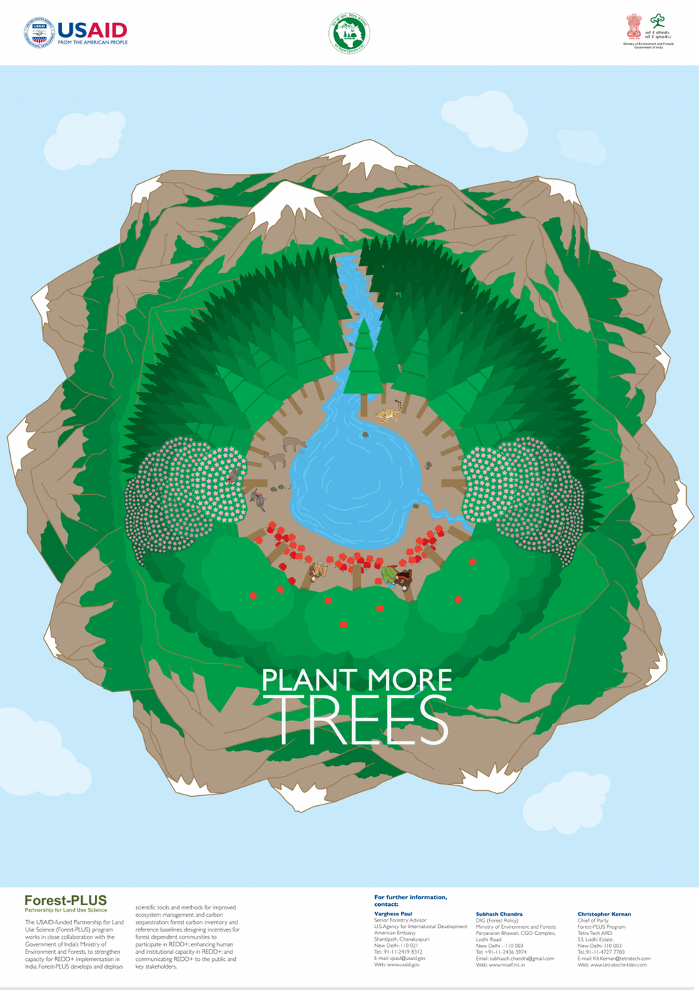 POSTER 1 - PLANT MORE TREES:  To understand and relate to issues larger than us and our immediate surroundings we often need to take a step back and look at things from a different perspective. Taking that cue we decided to illustrate the posters from a bird's eye view that looks at the world through a fish-eye-lens! The illustrated landscape takes references from the overall geographical features of the state and also local flora & fauna. The posters are created around a circular structure, the beauty of which lies in how it can be looked at from any angle, hence allowing discussions among a group of children sitting all around the poster.    The overall landscape is shown to be bright green flanked by mountains on all sides. The centrepiece is a crystalline lake that is fed by a glacial stream and at the same time births a smaller stream that flows down the mountain. Life (animal and plant) is shown to be flourishing around the lake.