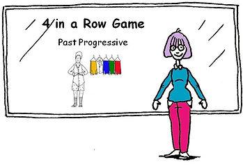 16. 4 in a Row Game - Past Progressive