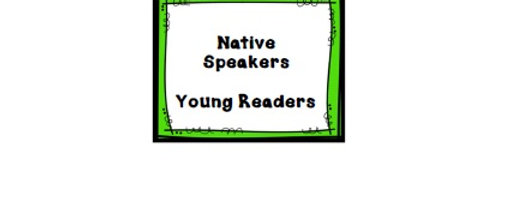 Native Speakers - Young Readers
