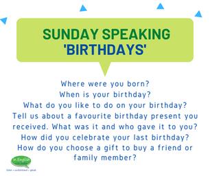 Sunday Speaking Subjects - Birthdays