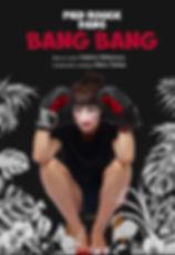 Affiche BANG BANG JPEG.jpg