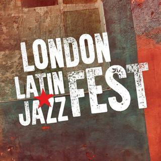 London Latin Jazz Fest